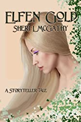 Elfen Gold - A Storyteller's Tale
