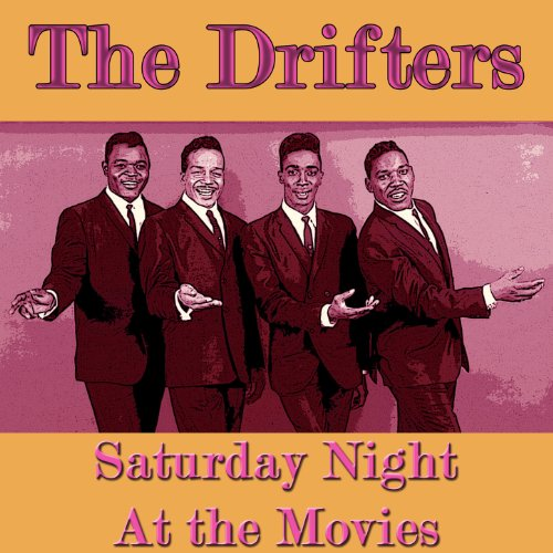 The Drifters - Saturday Night ...