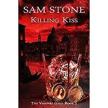 Killing Kiss (The Vampire Gene Series Book 1)