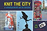 Knit the City: A Whodunnknit Set in London. Deadly Knitshade by Deadly Knitshade (2011-09-01)