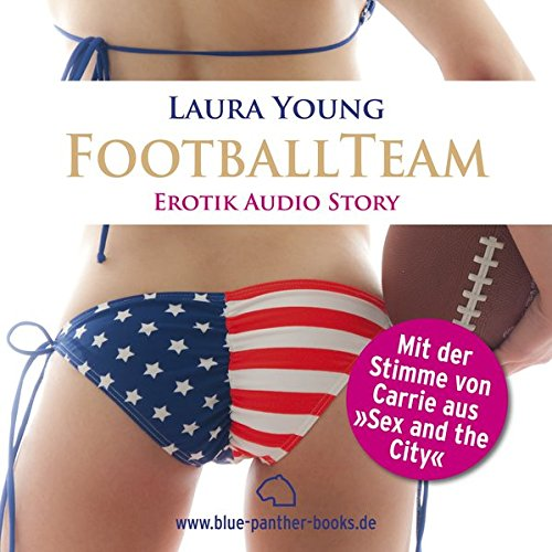 Das Football Team | Erotik Audio Story | Erotisches Hörbuch (blue panther books Erotik Audio Story | Erotisches Hörbuch)