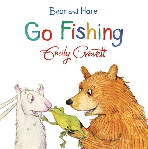 Bear and Hare Go Fishing por Emily Gravett