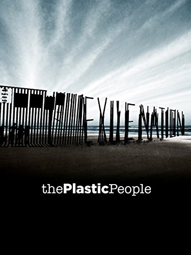 Exile Nation: The Plastic People