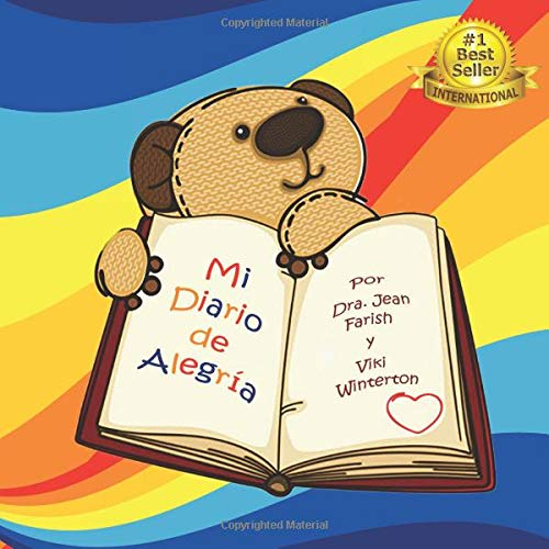 Mi Diario de Alegria por Dra. Jean Farish