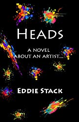 Heads: A Novel about an Artist (Kindle Edition)