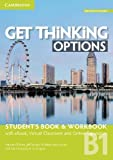Get Thinking Options B1 Student's Book & Workbook with eBook, Virtual Classroom and Online Expansion