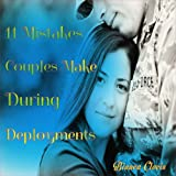 Eleven Mistakes Couples Make During Deployments