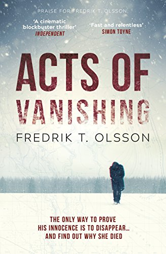 Acts of Vanishing: The gripping new Scandinavian thriller with a huge twist