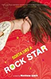 Sorta Like a Rock Star by Matthew Quick (2011-05-03)