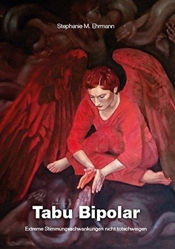 Cover »Tabu Bipolar: Extreme Stimmungsschwankungen nicht totschweigen«