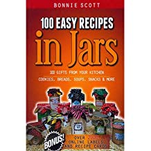 [ 100 EASY RECIPES IN JARS ] BY Scott, Bonnie ( AUTHOR )Sep-10-2012 ( Paperback )