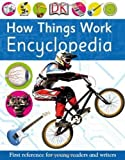 How Things Work Encyclopedia (First Reference) by DK ( 2012 ) Paperback
