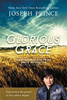 With Joseph Prince as a guide, the faithful can delve even further into the radical, inside-out transformation that comes from a personal acceptance of grace. This devotional will revolutionize how the reader sees God, leading him or her to a...