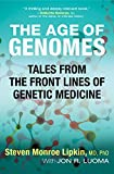 #2: The Age of Genomes: Tales from the Front Lines of Genetic Medicine