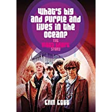 What's Big and Purple and Lives in the Ocean: The Moby Grape Story