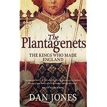 By Dan Jones The Plantagenets