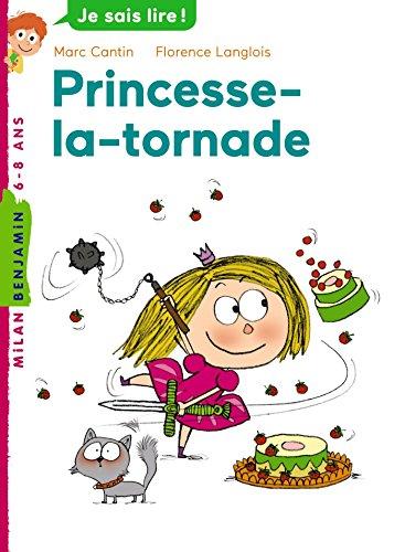 Princesse la tornade (Milan benjamin)