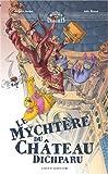 Le mychtère du château dichparu