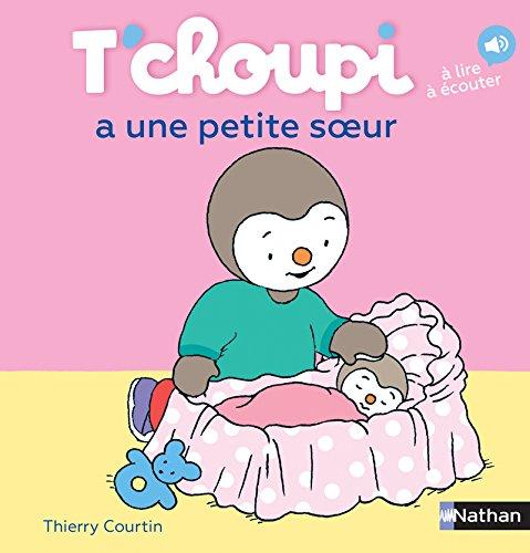 T'choupi a une petite soeur - Dès 2 ans (16) par Thierry Courtin