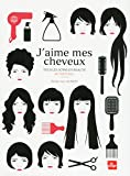 J'aime mes cheveux (French Edition)