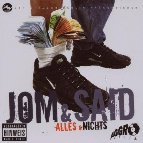 Jom & Said: Alles oder Nichts (Audio CD)