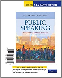 Public Speaking: An Audience-Centered Approach (Books a la Carte)