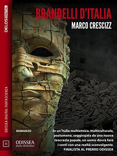 D'italia odissea Brandelli Digital Fantascienza Marco Ebook OPSYqgwp