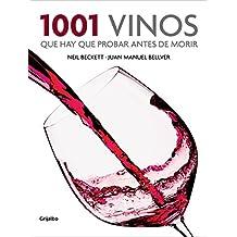 1001 Vinos Que Hay Que Probar Antes de Morir / 1001 Wines You Need To Try Before You Die