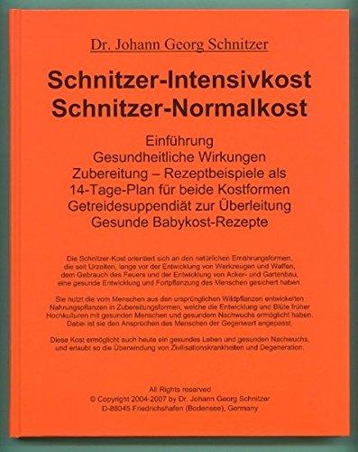 Schnitzer-Intensivkost, Schnitzer-Normalkost: Rezeptbeispiele als 14-Tage-Plan für beide Kostformen (Livre en allemand)