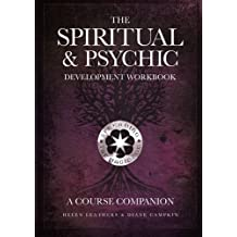 The Spiritual & Psychic Development Workbook - A Course Companion by Helen Leathers (2015-01-06)