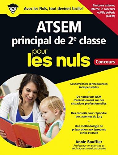Préparer le concours d'ATSEM principal de 2e classe pour les Nuls Concours, grand format