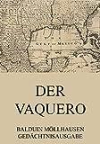 Der Vaquero (German Edition)
