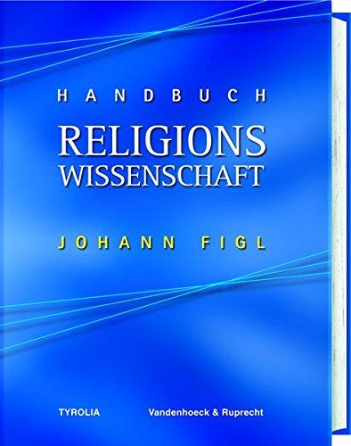 Handbuch Religionswissenschaft (PoD): Religionen und ihre zentralen Themen