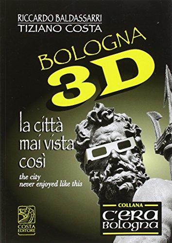 Bologna 3D. La città mai vista così. Con gadget. Ediz. italiana e inglese - Gadgets Mais