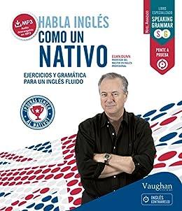Habla inglés como un nativo 2 eBook: Euan Dunn: Amazon.es: Tienda ...