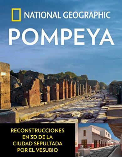 Pompeya (ARQUEOLOGIA) por NATIONAL GEOGRAPHIC