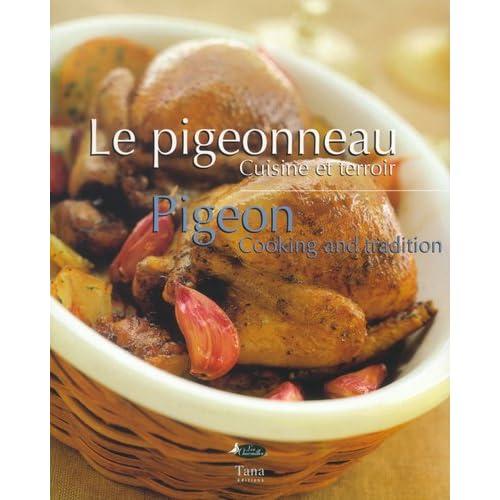 Le Pigeonneau : Cuisine du terroir