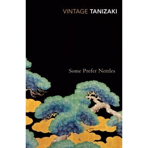 Some Prefer Nettles (Vintage Classics) by Junichiro Tanizaki (2001-02-01)