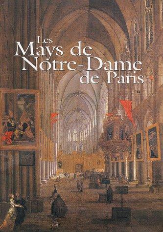 Les Mays de Notre-Dame de Paris par Annick Notter