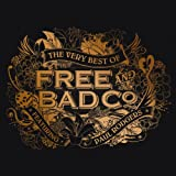 The Very Best Of Free & Bad Company (Feat. Paul Rodgers)