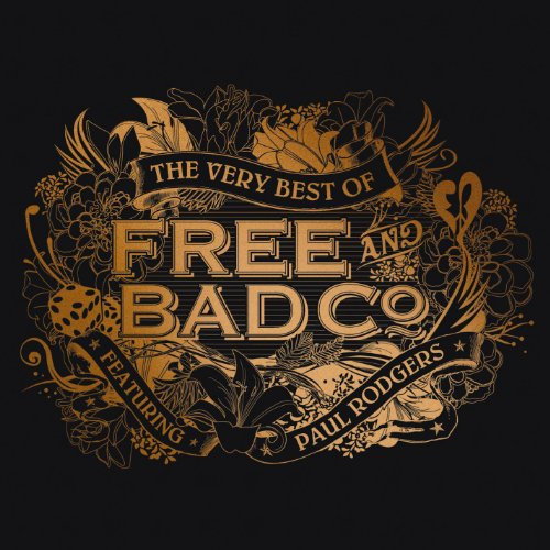 The Very Best Of Free & Bad Co...