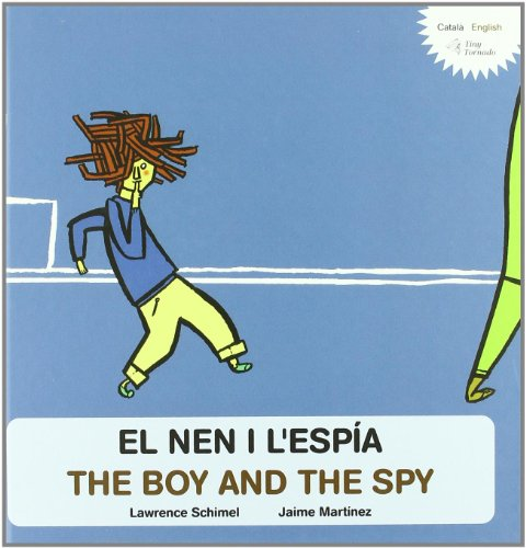 El Nen I L'Espia / The Boy And Th (Tiny Tornado)