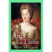 Anja und die Liebe: Historischer Liebesroman (German Edition)