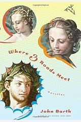 Where Three Roads Meet: Novellas Hardcover