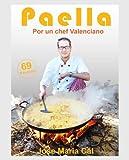 Scarica Libro PAELLA POR UN CHEF VALENCIANO (PDF,EPUB,MOBI) Online Italiano Gratis