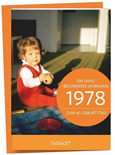 nderer Jahrgang Zum 40. Geburtstag: Jahrgangs-Heftchen mit Kuvert (Jahrgang 40 Geburtstag)