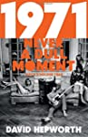 1971 - Never a Dull Moment: Rock's Go...