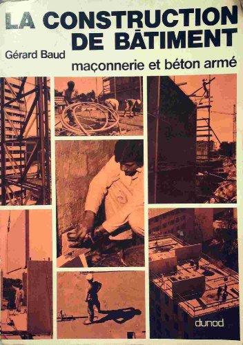 Descargar Libro La Construction de bâtiment de Gérard Baud