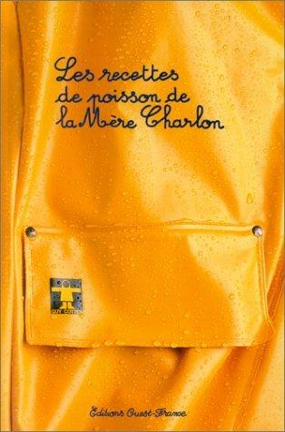 Les recettes de poisson de la Mre Charlon