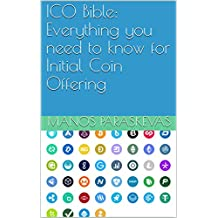 ICO Bible: Everything you need to know for Initial Coin Offering (English Edition)